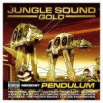 Pendulum — Jungle Sound Gold (2006)