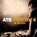Скачать ATB — The DJ4 — In The Mix (2CD) (2008)