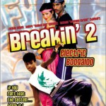 On-line фильм — Брейк-данс 2 / Breakin' 2: Electric Boogaloo