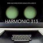 Скачать электронную музыку — Harmonic 313 — When Machines Exceed Human Intelligence (2008)