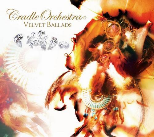 Cradle Orchestra - Velvet Ballads