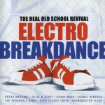 Музыка для Break-dance — Electro Breakdance: Real Old School Revival (2002)