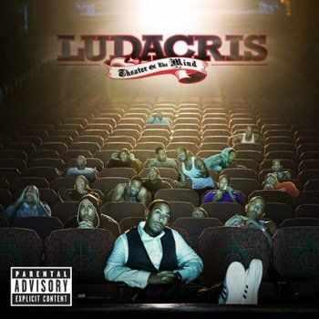 Ludacris - Theater of the Mind 2008