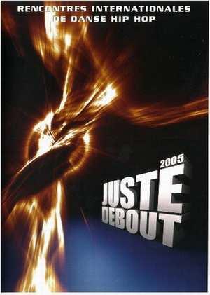 Juste debout 2005