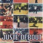 Скачать фестиваль — Juste Debout 2002