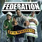 Скачать музыку в стиле рэп / Federation — It's Whateva (2007)
