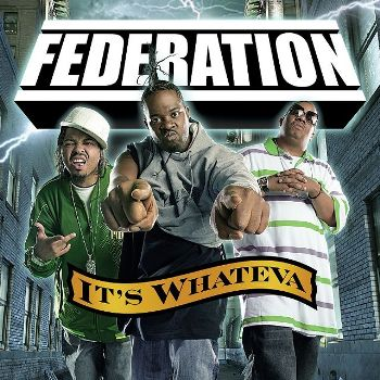 federation-its-whateva