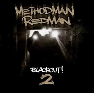 Method Man & Redman - Blackout 2