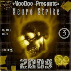 vooDoo Presents - Neuro Strike Part 3 (2009)