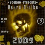 Download music for DnB step | VooDoo Presents — Neuro Strike Part 3 (2009)