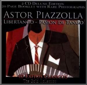 Astor Piazzolla - Libertango - Pasion de tango - 40 Exitos Clasicos