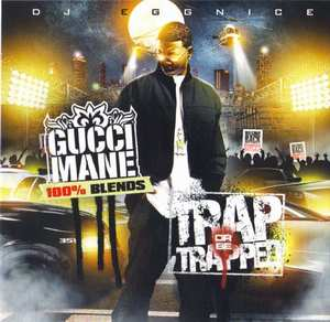 Gucci Mane - Trap or Be Trapped