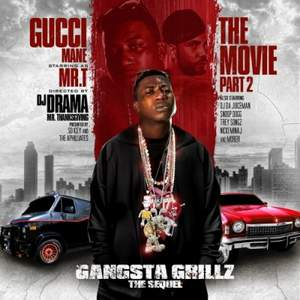 Dj Drama & Gucci Mane - The Movie Part 2