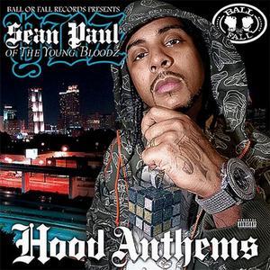 Sean P. - Hood Anthems (2007)