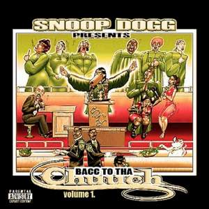Snoop Dogg - Bacc To Tha Chuuch Volume 1 (2009)