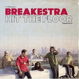 Breakestra - Hit The Floor (2005)