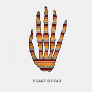 Egadz - Egadz Is Dead (2009)