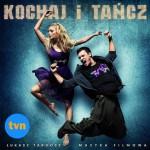 Качайте новый танцевальный фильм — Люби и танцуй / Kochaj i tancz (2009)