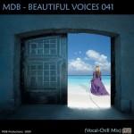 Скачайте очень красивую музыку — MDB — BEAUTIFUL VOICES 041 (VOCAL-CHILL MIX)