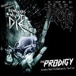 Скачать новые ремиксы — The Prodigy — Remixers Must Die (2009)