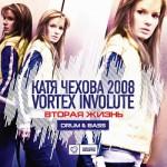 Скачать — Катя Чехова и Vortex Involute — Вторая Жизнь (2008)