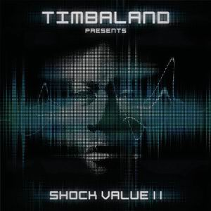 Timbaland - Presents Shock Value II (2009)