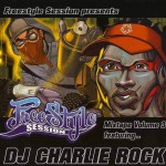 Качайте Freestyle Session Vol. 3 mixtape (FSS7) — DJ Charlie Rock