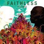 Качайте новый альбом   Faithless — The Dance (2010)