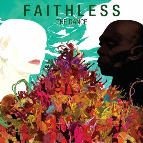 Faithless - The Dance (2010)