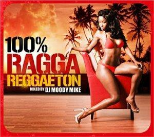 100% Ragga Reggaeton (2009)100%Ragga