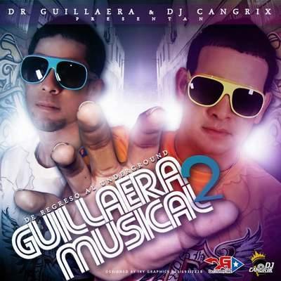 Guillaera & Dj Cangrix