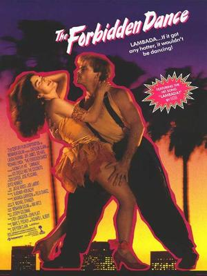 Lambada - The Forbidden Dance.
