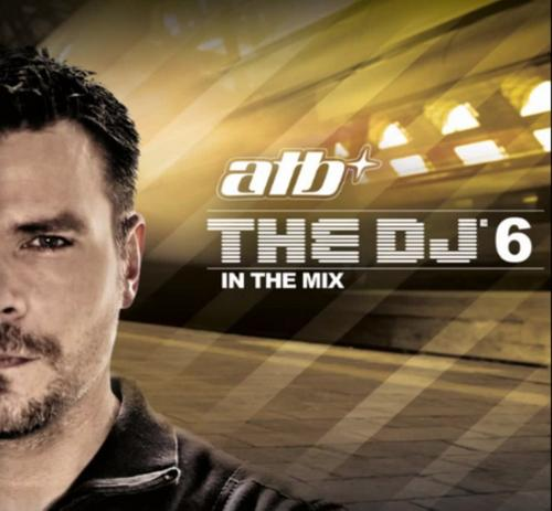 ATB_The_DJ_6_In_The_Mix_2010