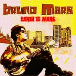 Новый альбом | Bruno Mars – Earth To Mars (2011)