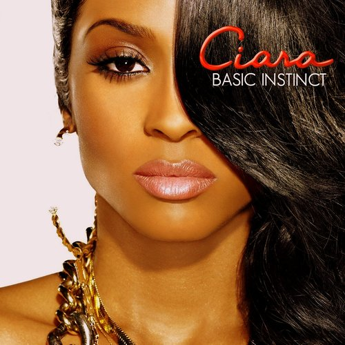 Ciara - Basic Instinct 2010