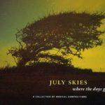Качайте расслабляющую ambient музыку | July Skies | дискография | 2000-2008