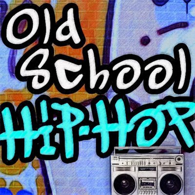 all of Old School hip-hop