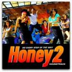 Качайте музыку из фильма Лапочка 2 | ost, soundtracks Honey 2 | 2011